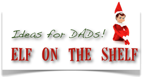 elf-on-shelf-ideas-for-dads