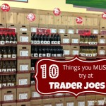 10 Things to buy at Trader Joes