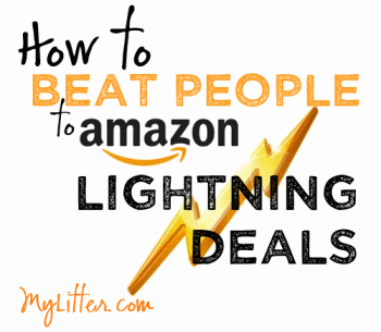 How to Beat People to Amazon Lightning Deals