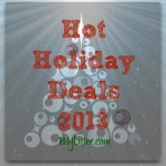 Hot Holiday Deals List 2013