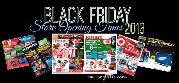Black Friday Store Open Times 2013 - Online & Traditional! - MyLitter