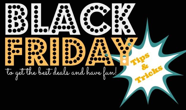 Black Friday Tips & Tricks