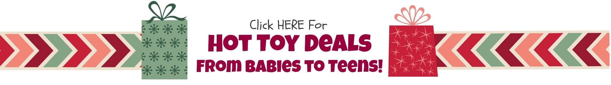 Click Here Hot Toy Deals