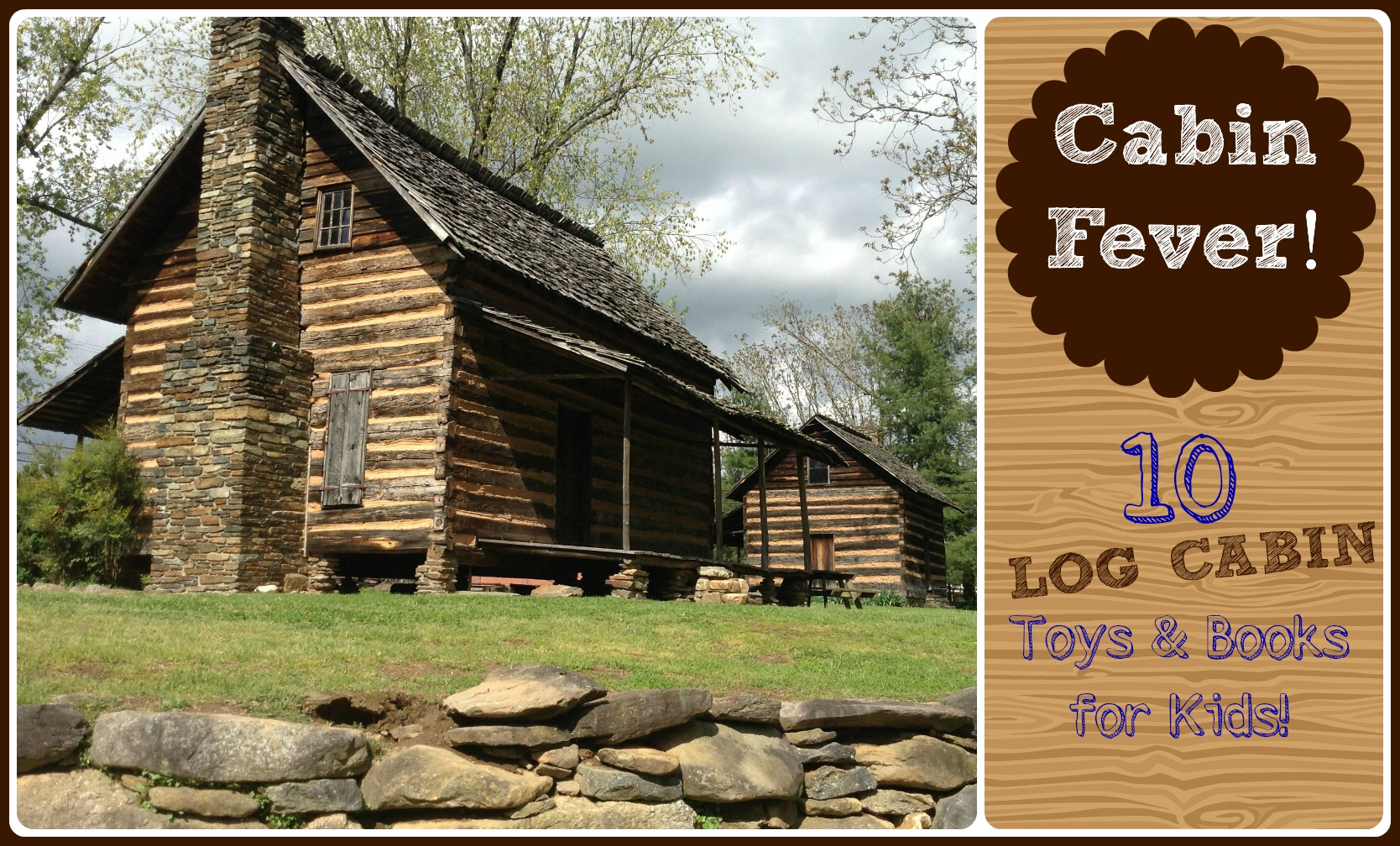 Amazon Cabin Fever Round Up 10 Great Toys Books