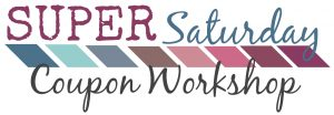 Super Saturday Coupon Workshop Logo