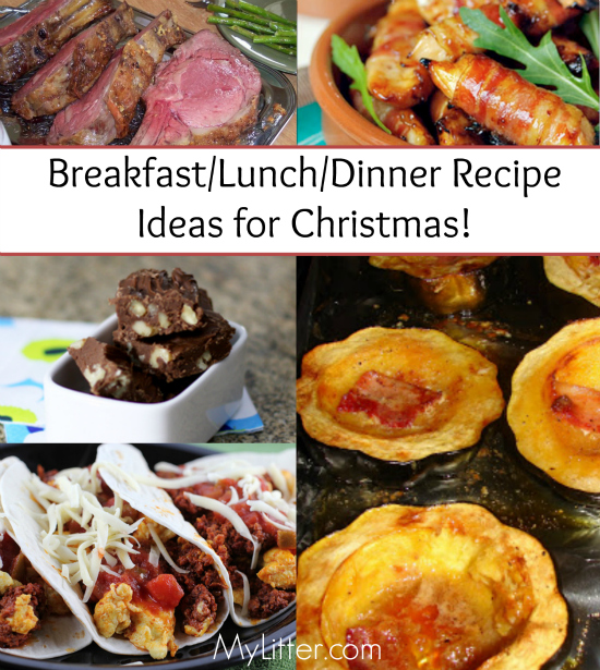 BreakfastLunchDinner Ideas for Christmas!