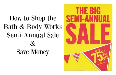 how to shop bath & body works semi annual sale