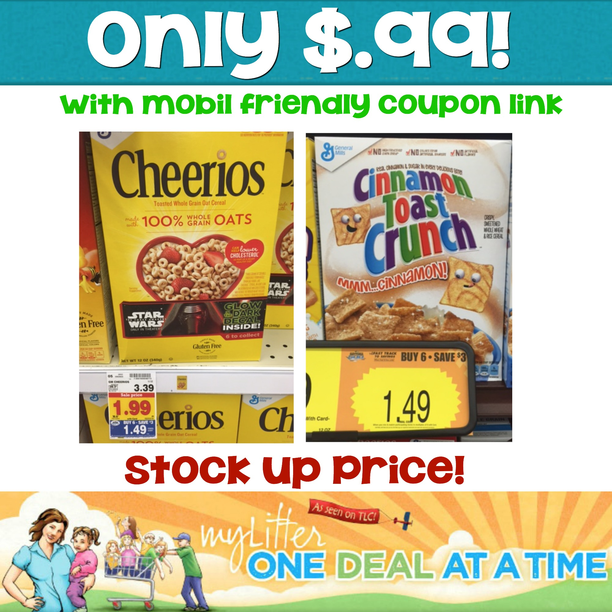 Cereal only $.99! Stock up price!
