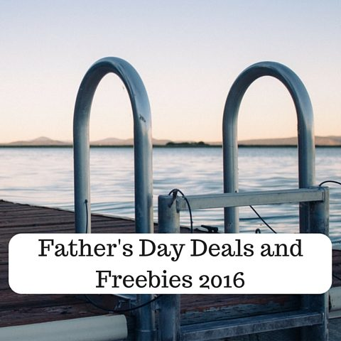 Father's Day Deals and Freebies 2016 (1)