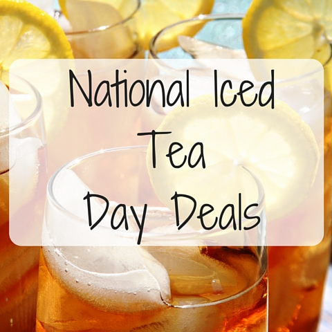 National Iced Tea Day Deals (1)