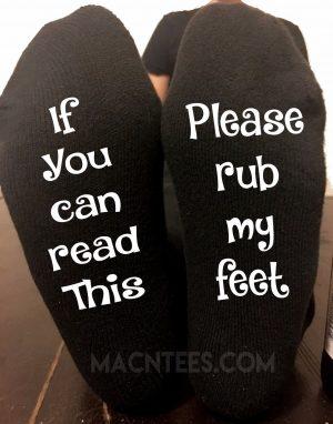 If You Can Read This Rub My Feet Socks Mens Or Womens